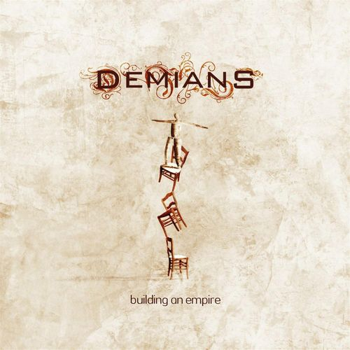 "Demians – ""Building An Empire"""