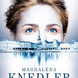 """Magdalena Knedler – """"Nic oprócz strachu"""""""