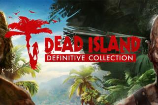 Dead Island: Definitive Collection – recenzja