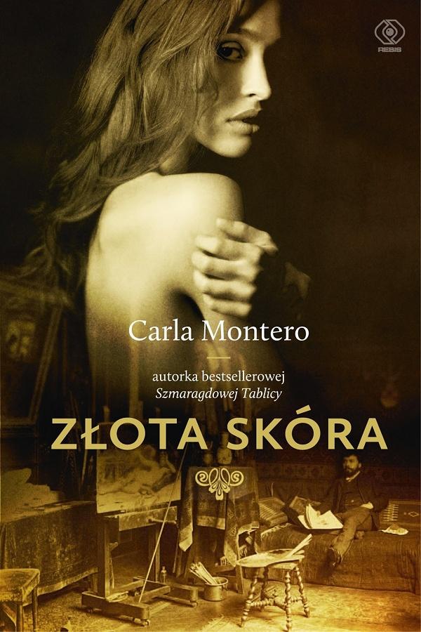 "Carla Montero – ""Złota skóra"""