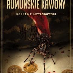 """Konrad Lewandowski – """"Rumuńskie kawony""""."""
