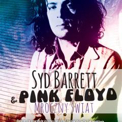 "Julian Palacios – ""Syd Barrett i Pink Floyd. Mroczny świat"""