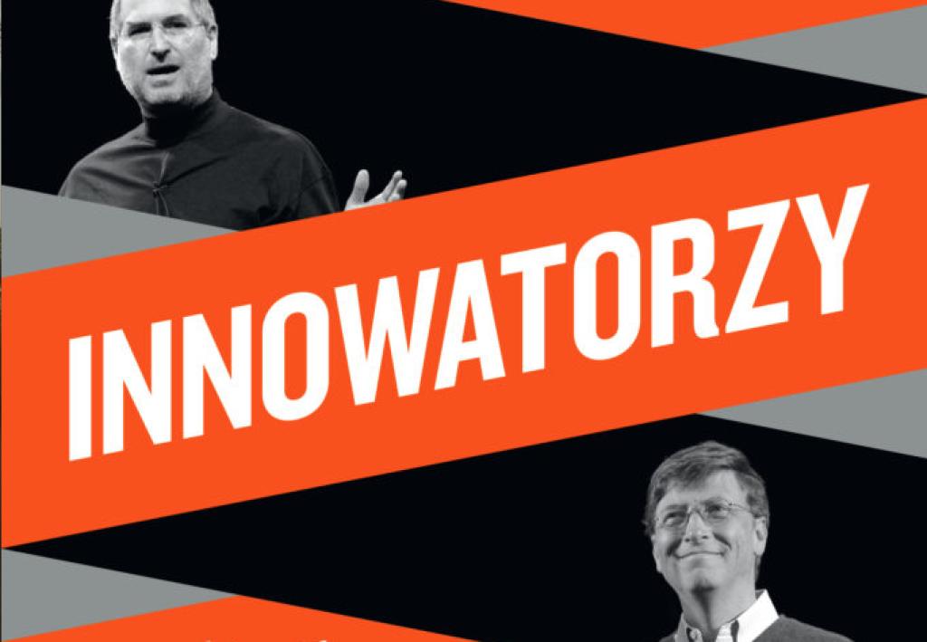 "Walter Isaacson - ""Innowatorzy"" - recenzja"
