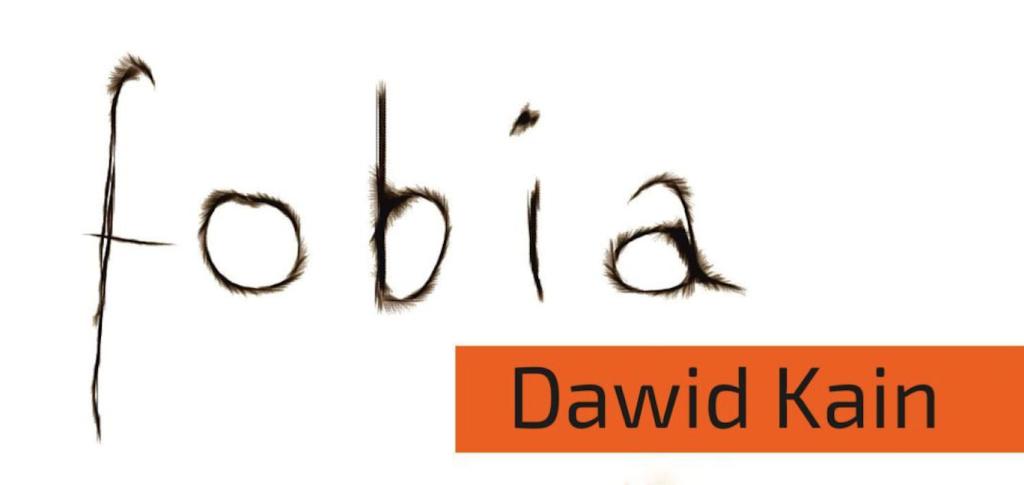 """Dawid Kain - """"Fobia"""" - recenzja"""