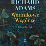 """Richard Adams – """"Wodnikowe Wzgórze"""" – recenzja"""