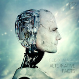 "Felix Marc – ""Alternative Facts"" – recenzja"