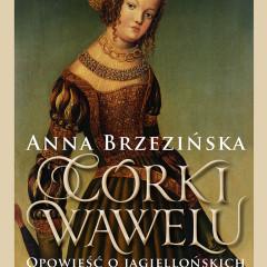 Anna Brzezińska – Córki Wawelu – recenzja