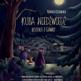 Renata Kijowska – Kuba Niedźwiedź. Historie z gawry – recenzja