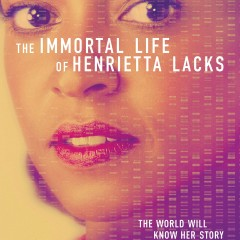 The Immortal Life of Henrietta Lacks – recenzja