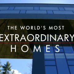The World's Most Extraordinary Homes – recenzja
