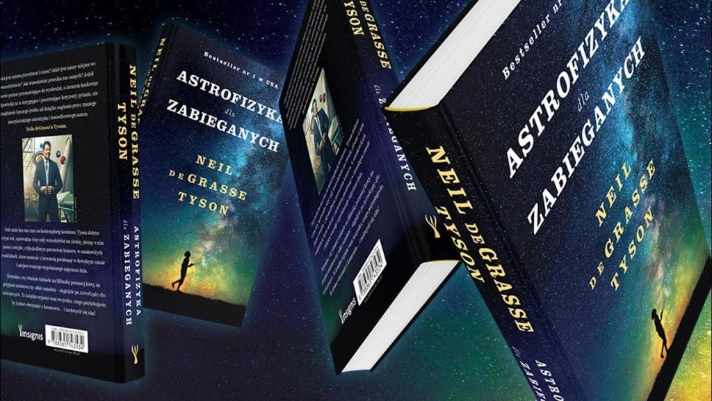 Neil de Grasse Tyson - Astrofizyka dla zabieganych - recenzja1