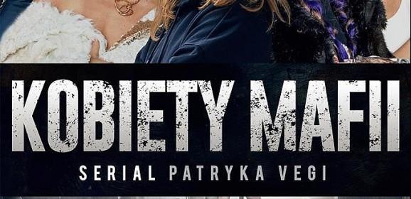 Kobiety mafii (serial) – recenzja